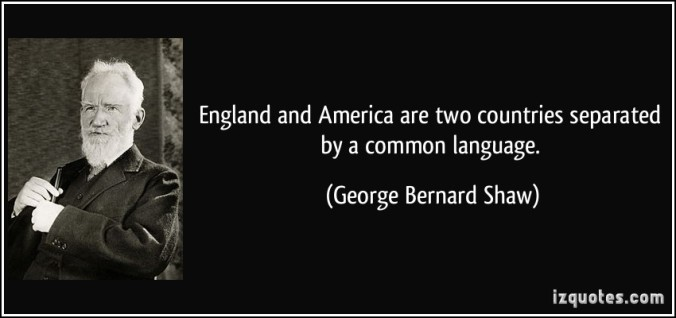 quote-england-and-america-are-two-countries-separated-by-a-common-language-george-bernard-shaw-287297